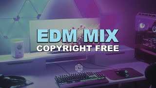 EDM MIX 2021 - Copyright Free Music for Twitch & Youtube Streams - royalty free edm music download