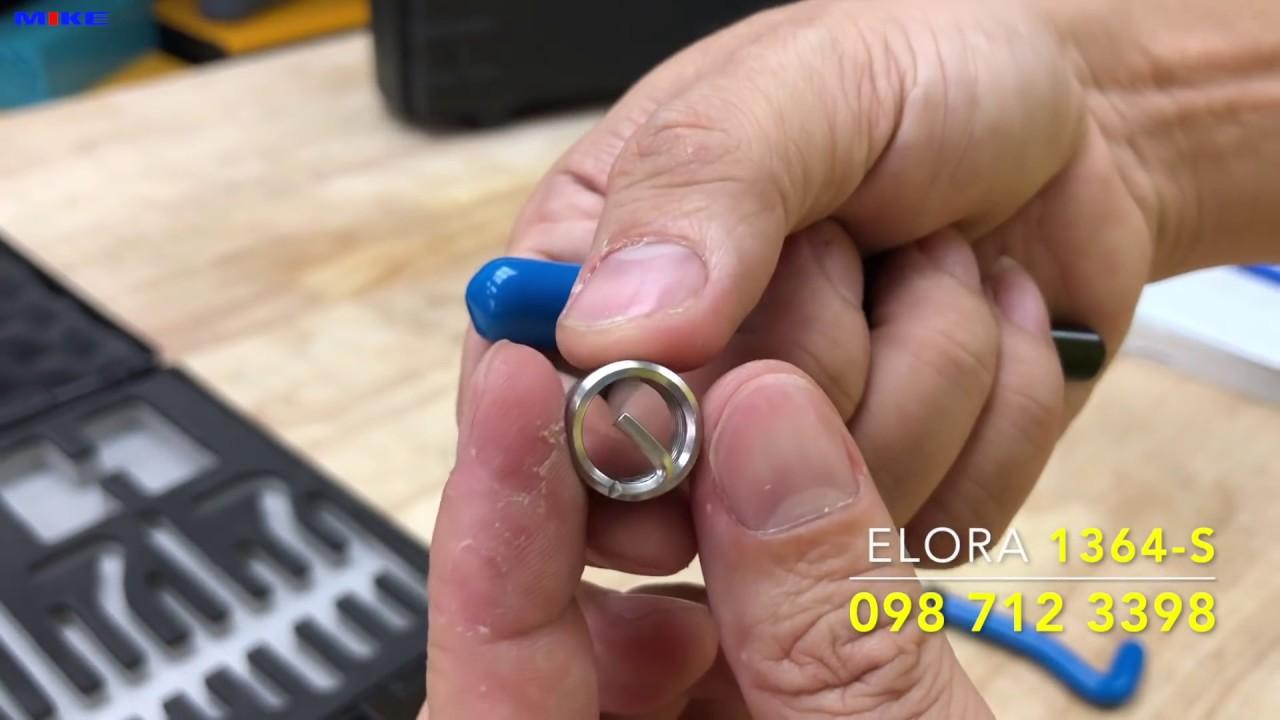 Cách dùng bộ dụng cụ sửa ren trong M5 đến M12. ELORA 1364-S