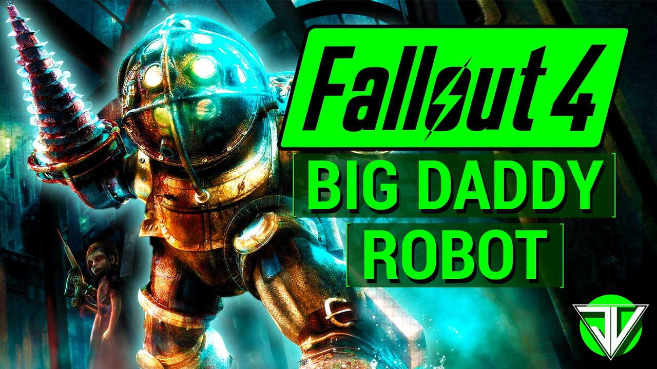 fallout 4 how to make big daddy robot companion in. Black Bedroom Furniture Sets. Home Design Ideas