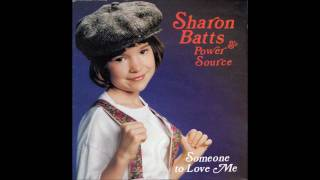 Someone To Love Me--1989 sharon batts