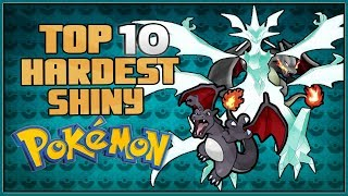 Top 10 Hardest Shiny Pokémon