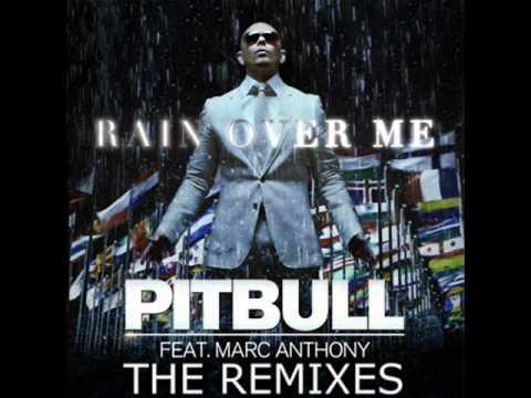 Pitbull Ft. Marc Anthony - Rain Over Me [Lyrics + Download In Description]
