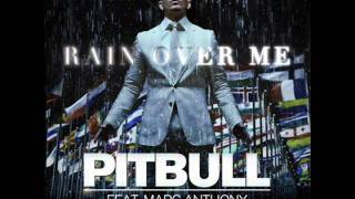 Pitbull Ft. Marc Anthony - Rain Over Me [Lyrics + Download in Description]