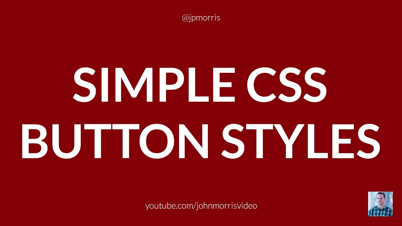 Simple CSS Button Styles