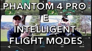 Recensione COMPLETA DJI PHANTOM 4 PRO e INTELLIGENT FLIGHT MODE