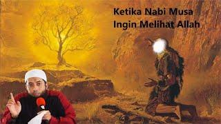 Inilah Yang Terjadi Ketika Nabi Musa As Berusaha Ingin Melihat Allah - Ustadz Khalid Basalamah