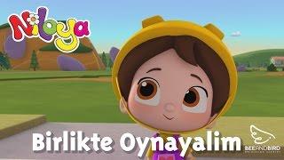 Niloya - Birlikte Oynayalım - Yumurcak Tv