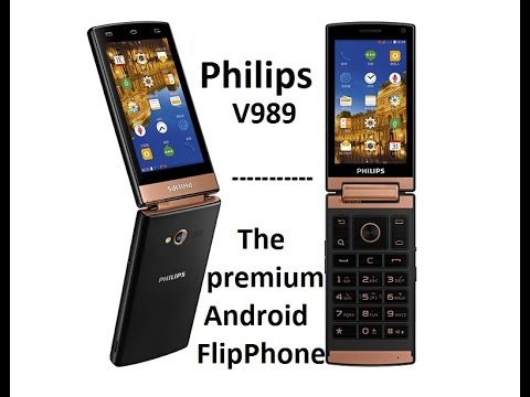 Philips Xenium V989 Android Flip Phone -  Unboxing and initial thoughts - v800 predecessor