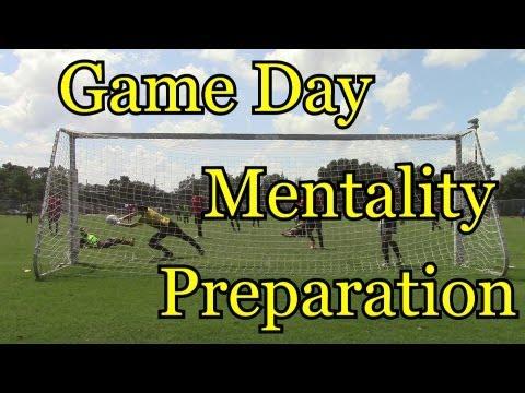 Game Day Mentality Preparation : Goalkeeper Training
