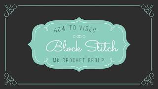 Block Stitch Quick Overview