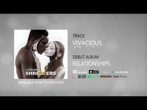 SHREZZERS - Vivacious Mp3