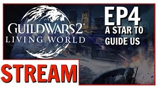 Guild Wars 2: Episode 4 - A Star To Guide Us Review Playthrough!