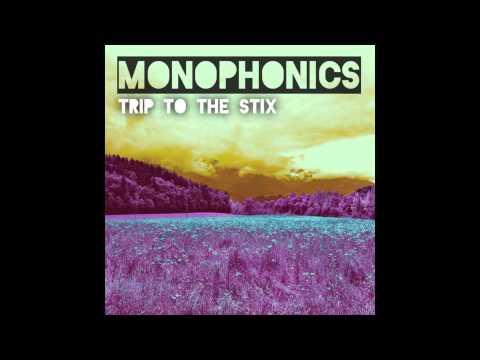 "Monophonics - ""Trip to the Stix"""