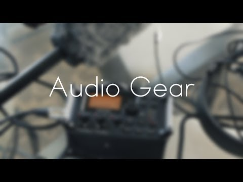 Shooting A Film - Audio Gear