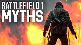 Battlefield 1 Myths - Vol. 14