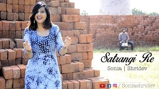 Download Hindi Video Songs - SATRANGI RE (Wrongside Raju) - Cover by Sonia & Shridev