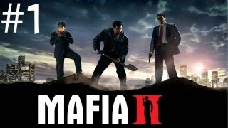 Mafia 2 Gameplay / Walkthrough - w/ Patrickjet - Part 1