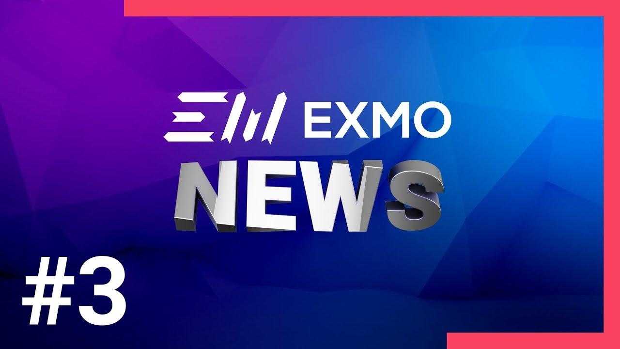 EXMO Expertise: TOP-10 новостей мира криптовалют #3