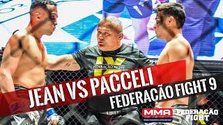 Pacceli vs Jean - Federação Fight 9