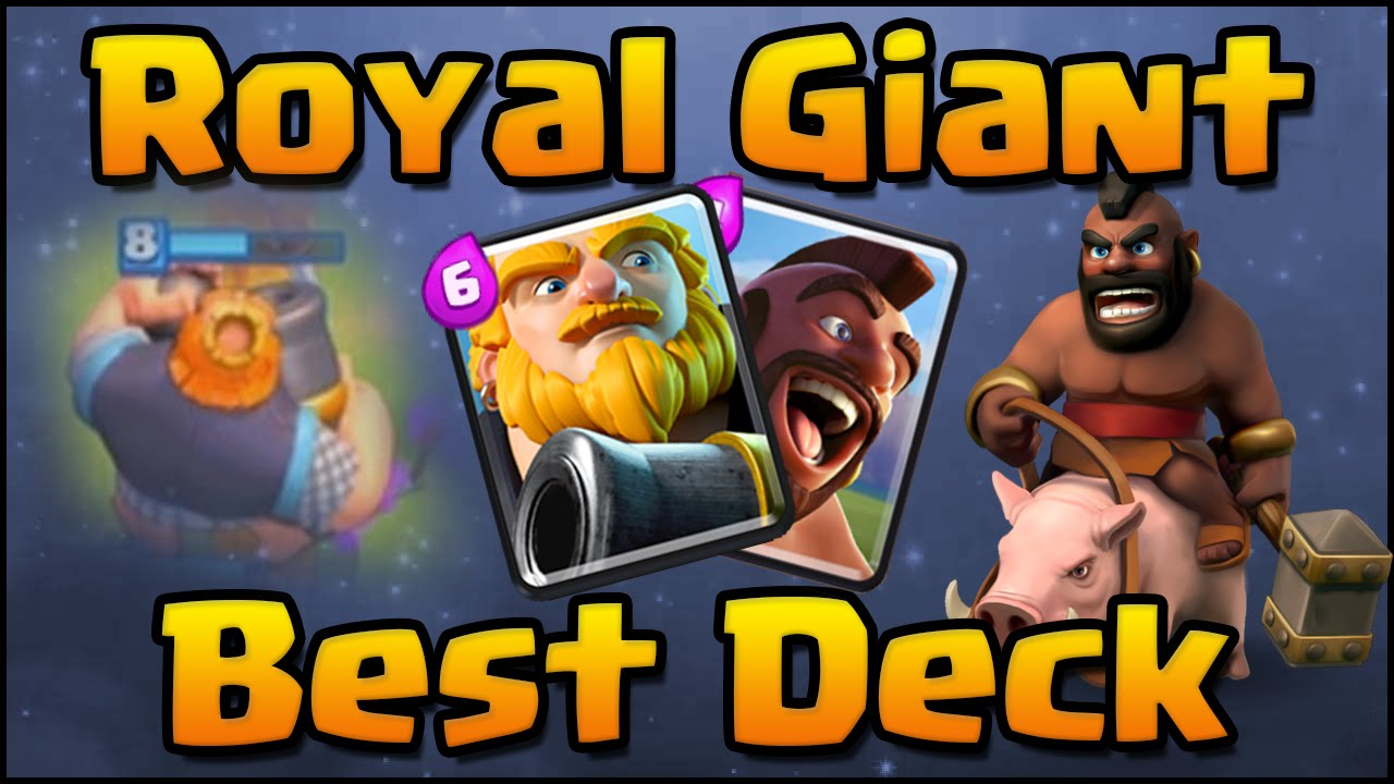 Clash Royale - Best Royal Giant Deck and Strategy with Hog Rider Combo ...
