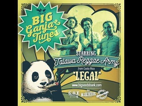 """Talawa reggae Army - """"Legal"""". BIG Ganja Tunes"""