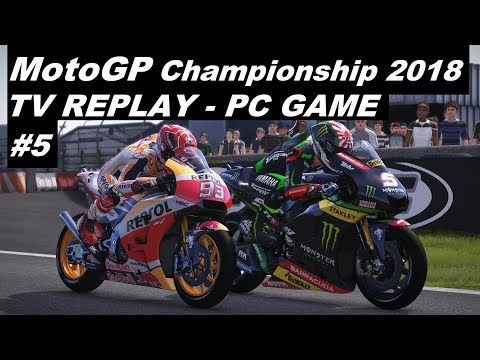 MotoGP 2018 | 5# FRENCH GP | TV REPLAY 50% | PC GAME MOD 2018