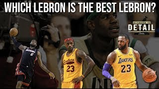 What is the Best Version of LeBron James?