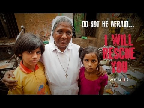 Catholic Mission PROP 2013 | Do not be afraid... I will rescue you