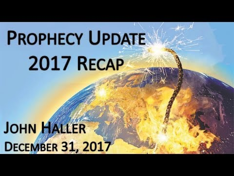 2017 12 31 John Haller's Prophecy Update