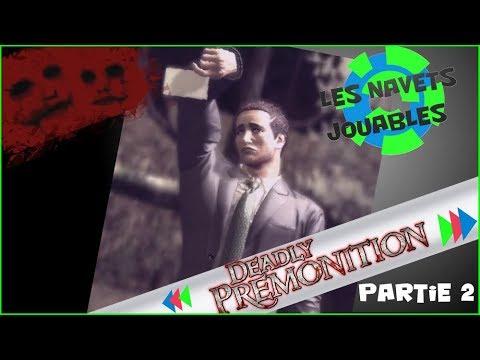 Les Navets Jouables - Deadly Premonition - Partie 2