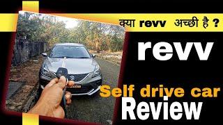 why revv is best self drive car | revv review | #zoomcar vs revv. self drive car in  mumbai