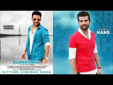 Saiyaan - Yuvraj Hans (Burrraahh) Official Full Song (Exclusive)