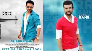 Saiyaan - Yuvraj Hans (Burrraahh) Official Full Song (Exclusive)