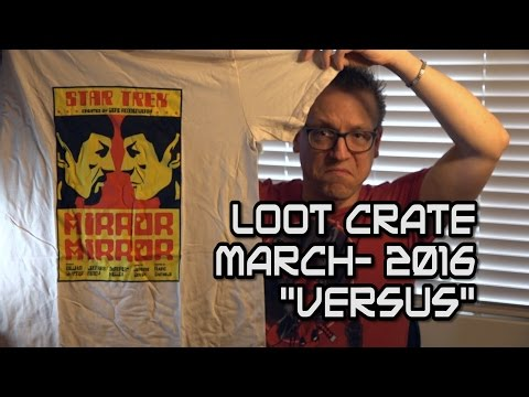 VERSUS Loot Crate March 2016 unboxing: Batman vs Superman Alien Predator Star Trek