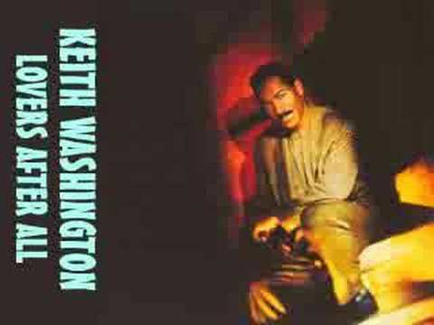 Keith Washington - Lovers After All  1991 mp3