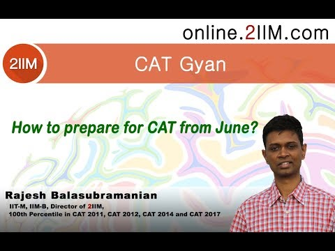 How to prepare for CAT from June?