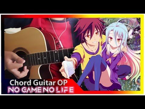 【Chord and Lyrics Sub Indonesia】 Opening No Game No Life Konomi suzuki Cover