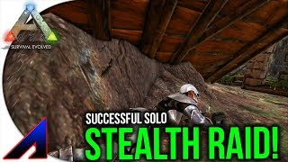 Online Successful Solo Stealth Raid! | Official PvP Servers | ARK: Survival Evolved | Ep 36