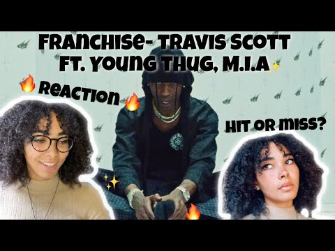 Franchise- Travis Scott ft. Young Thug & M.I.A|(REACTION)