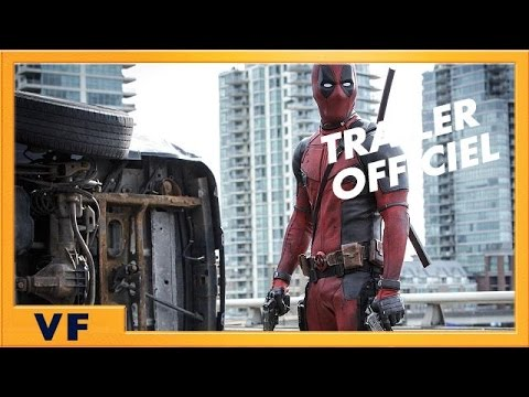 Deadpool - Bande annonce [Officielle] VF HD