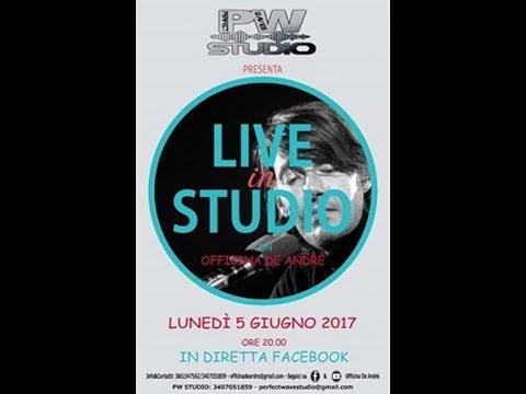 Officina DeAndrè  Live @ Perfect Wave Studio