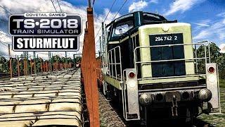 TS 2018: STURMFLUT - Regelbetrieb trotz Hochwassergefahr | Train Simulator 2018 #35