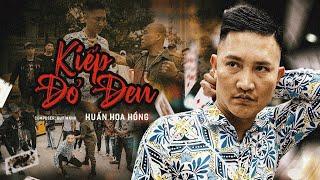 KIẾP ĐỎ ĐEN - DUY MẠNH | HUẤN HOA HỒNG - OFFICIAL MV