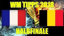 WM Tipps Halbfinale - Wett-Prognosen und Vorhersagen für Frankreich - Belgien