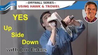 Drywall: Jon Eakes on using the Hawk and Trowel