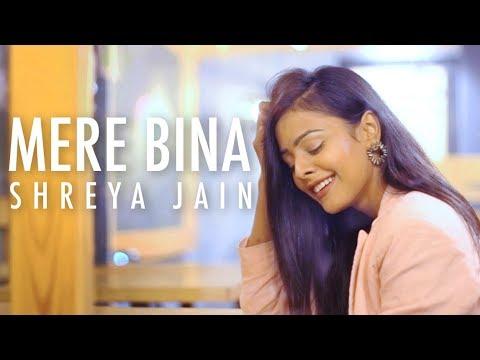 Mere Bina | Crook | Female cover | Shreya Jain | Fotilo Feller | Vivart