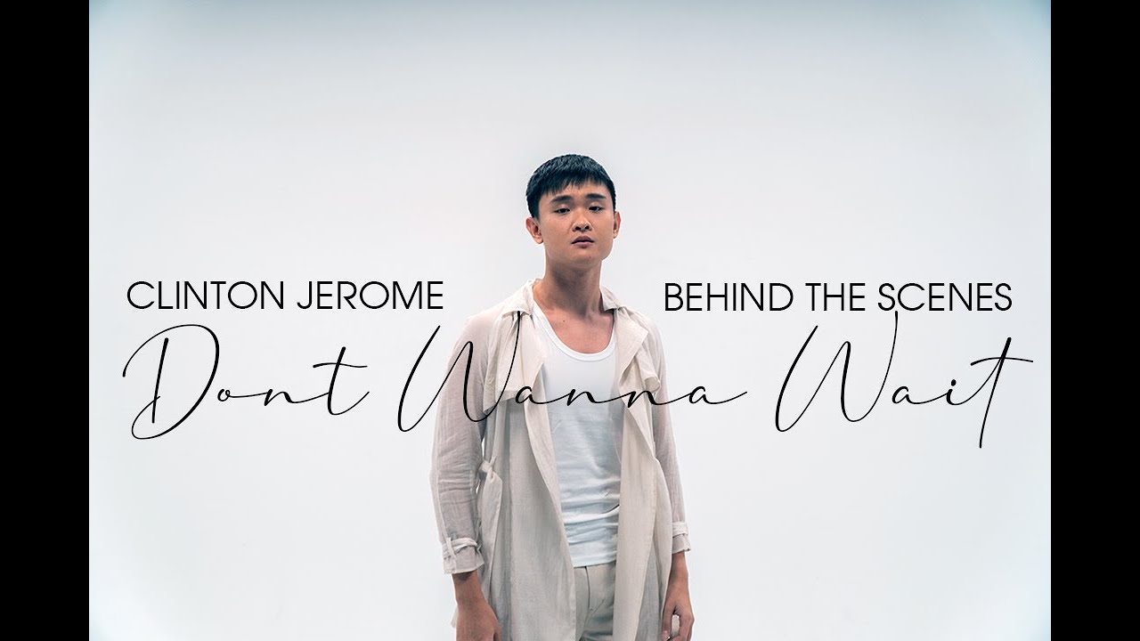 Clinton Jerome – Don't Wanna Wait (Behind the Scenes)