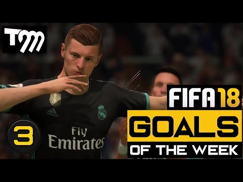 Fifa 18 - GOALS OF THE WEEK #3