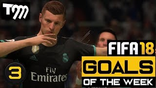 FIFA 18 - Top 10 Goals of the Week #3
