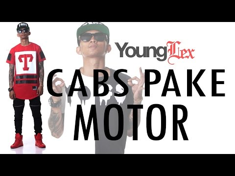 Young Lex - Cabs Pake Motor ( Official Video Lyric )